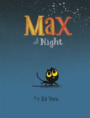 show me ed book pictures max at by ed vere reviews discussion bookclubs