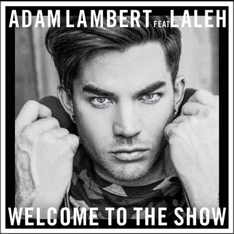 adam lambert listen to free music by adam lambert on listen to welcome to the show by adam lambert eq music
