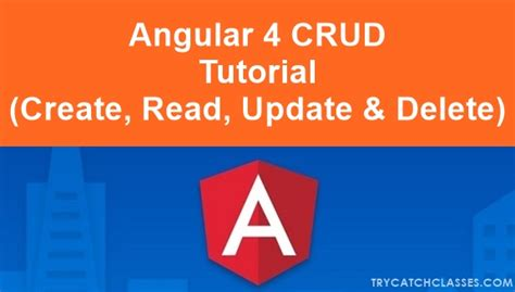 django angularjs tutorial angular 4 crud exle tutorial create read update