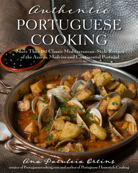 libro lisboeta recipes from portugals authentic portuguese cooking more than 185 classic mediterranean style recipes of the azores