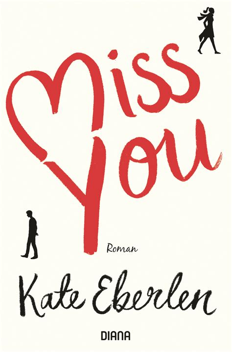 imagenes de i will miss you kate eberlen miss you diana verlag paperback