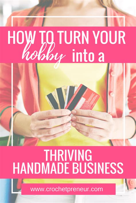 how to turn your hobby into a thriving handmade business