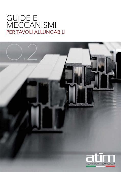 guide per tavoli allungabili 02 guide e meccanismi per tavoli allungabili by atim s p a