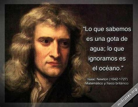 isaac newton biography in spanish 439 best images about frases reflexiones pensamientos