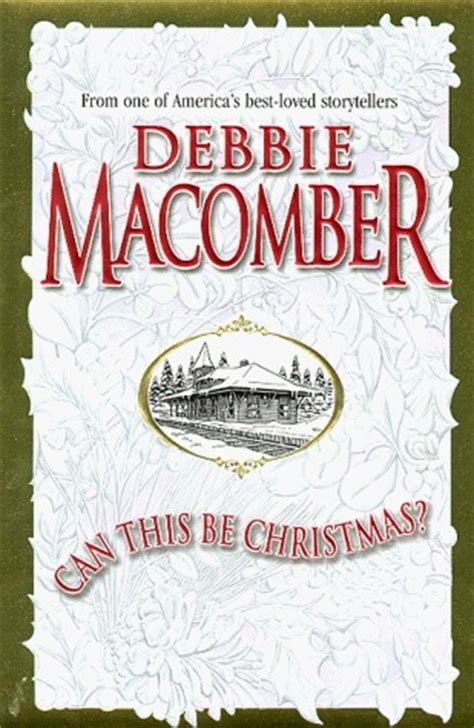 Can This Be Christmas By Debbie Macomber Reviews