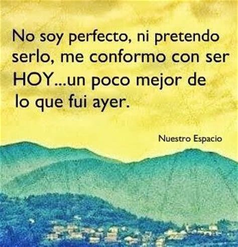 imagenes con frases no soy perfecta no soy perfecto frases pinterest