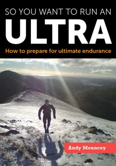 So You Want To Run An Ultra How To Prepare For Ultimate