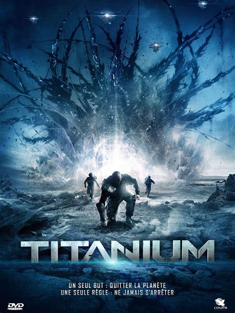 film fantasy streaming 2015 affiche du film titanium affiche 1 sur 1 allocin 233