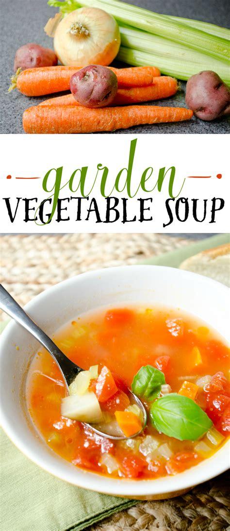Garden Vegetable Soup A Grande Life How To Make Garden Vegetable Soup