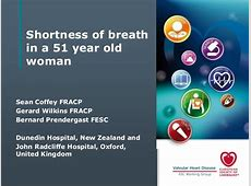 Shortness of breath in a 51 year old woman Shortness Of Breath Causes In Women