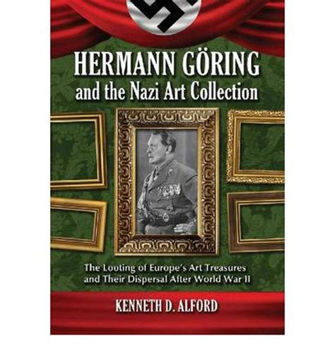 the book thieves the looting of europe s libraries and the race to return a literary inheritance books hermann goring and the collection kenneth d