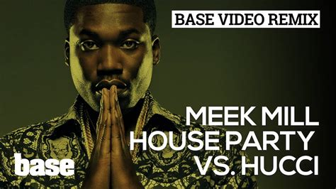 meek mill house party bve 2013 meek mill house party vs hucci youtube