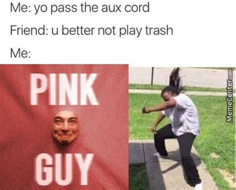 Pink Guy Memes - hey pink guy get in here by swagderp1 meme center
