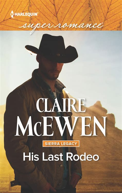 cowboy s legacy cowboy s reckoning bonus the montana cahills books a gorgeous book cover his last rodeo mcewen