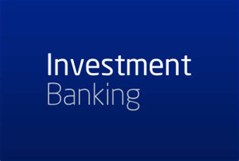 investment banking workflow 8 reasons why you should work in investment banking