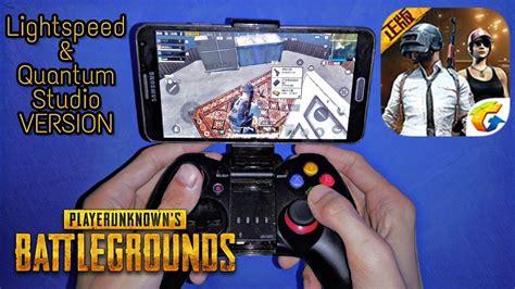 pubg mobile controller pubg mobile with gamepad lightspeed quantum studio v