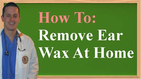 how to remove ear wax at home aka impacted cerumen