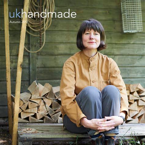 Uk Handmade Magazine - uk handmade magazine autumn 2017 by uk handmade issuu