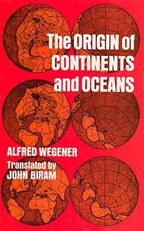 the origin of books the origin of continents and oceans by alfred wegener