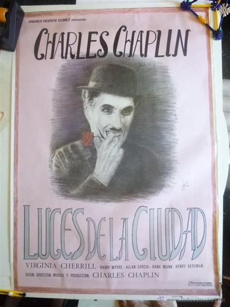 De Cine Noticias Posters Y Cr 237 Ticas De Cine Cinenga 241 Os Cartel Poster Original Luces De La Ciudad Charles Chaplin Charlot 1983 Tama 209 O 70x95 Cm Ofrt