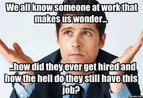 Funny Workplace Memes - funny memes