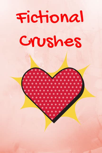 fictional crushes fictional crushes bloodlines series