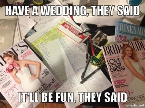 Wedding Planning Memes - 7 things they don t tell you about getting engaged