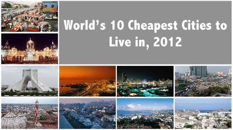 cheapest cities to live in the world world s 10 cheapest cities