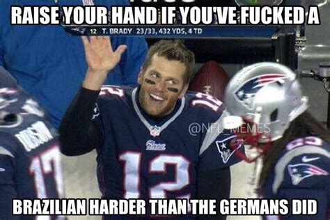Tom Brady Memes - tom brady meme sums up the day for brazilians daily snark