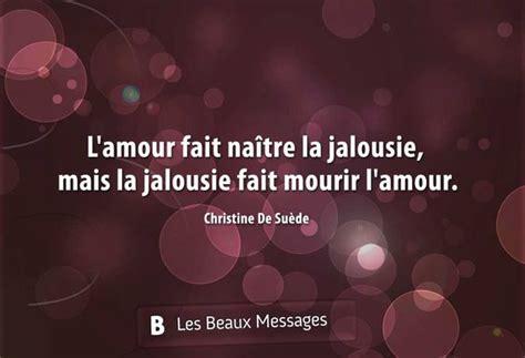 la jalousie en amitié citation sur la jalousie citations en fran 231 ais