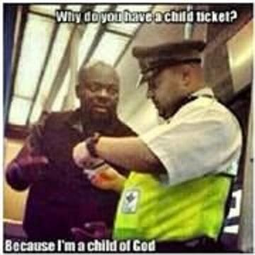 Child Of God Meme - i purchased a child s subway ticket because i am a