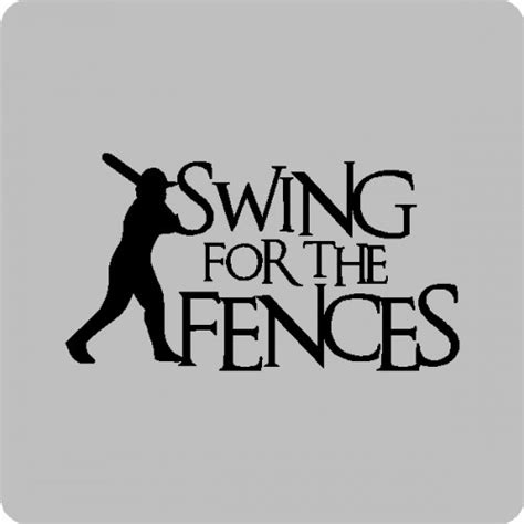 swing away signs quote swing for the fences baseball wall quotes words sayings