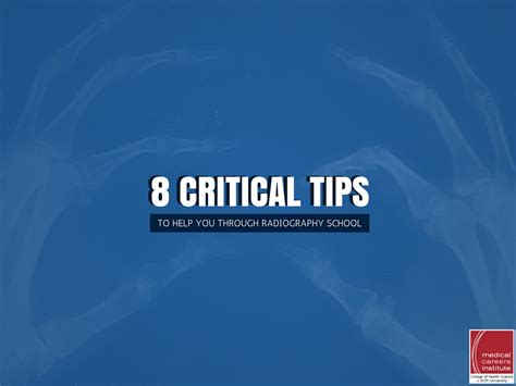 8 critical tips to help you through radiography school