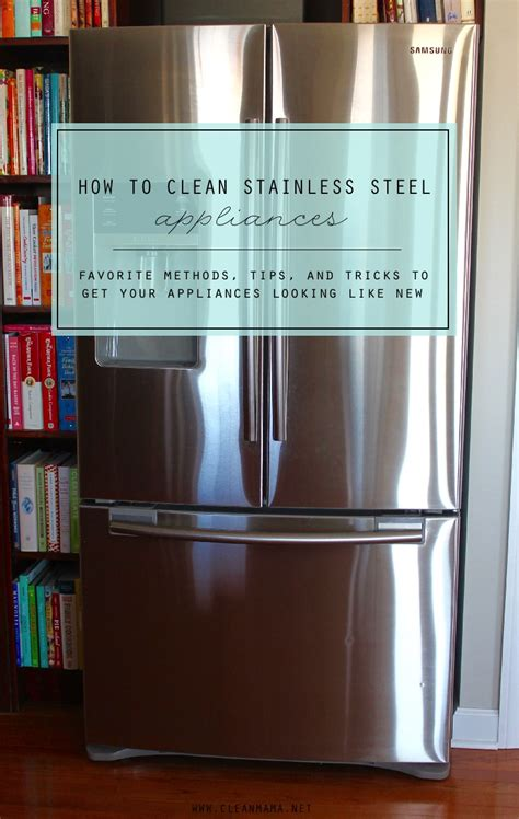 disinfect stainless steel how to clean stainless steel appliances clean mama