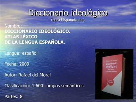 diccionario ideolgico atlas el diccionario ideol 211 gico