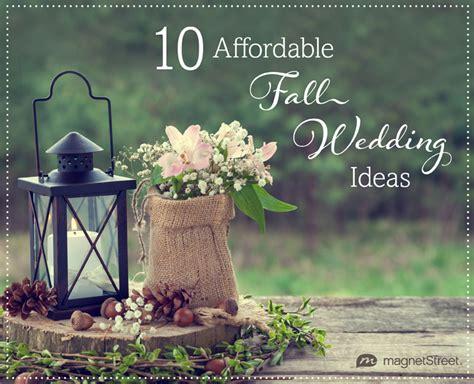 fall wedding ideas totally affordable fall wedding