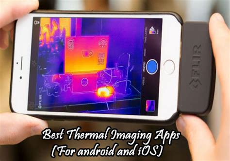 thermal app best thermal imaging apps for android and ios thermo gears