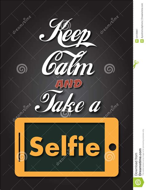 take a selfie keep calm and take a selfie stock illustration image