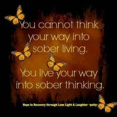 Sober Living Living Sober Quotes Quotesgram