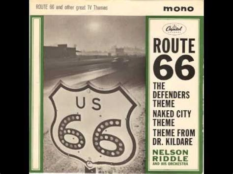 theme song route 66 nelson riddle route 66 theme youtube