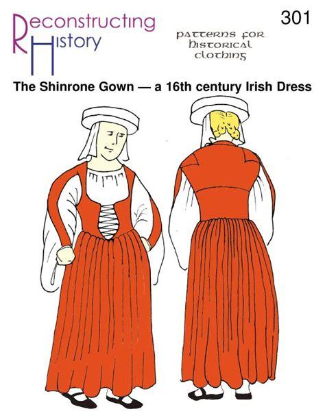 sewing patterns ireland shinrone gown pattern 16th century irish gown