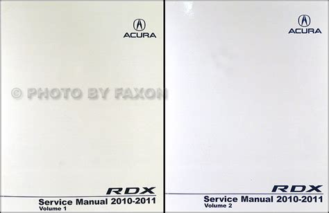 car maintenance manuals 2010 acura rdx free book repair manuals 2010 2011 acura rdx service manual 2 volume set
