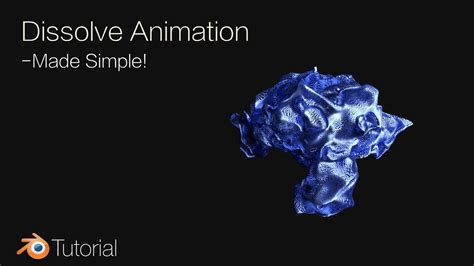 Blender Tutorial Dissolve | blender tutorial dissolve animation for beginners cycles
