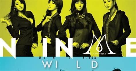 back to you wild mp3 download album mp3 nine muses 나인뮤지스 wild kpop zip mp3 download音樂
