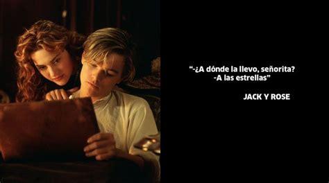 imagenes pelicula jack quot titanic quot las 10 frases m 225 s rom 225 nticas de la pel 237 cula