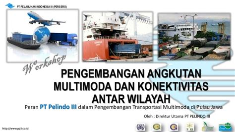 layout pelabuhan belawan development of multimodal transportation and inter
