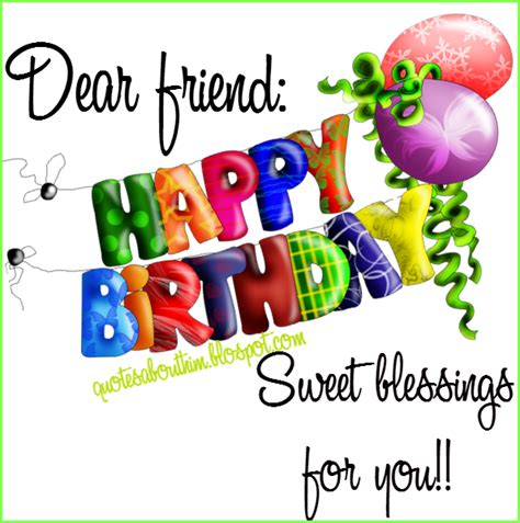 Happy Birthday Inspirational Quotes Friends Happy Birthday Dear Friend Inspirational Quotes Happy