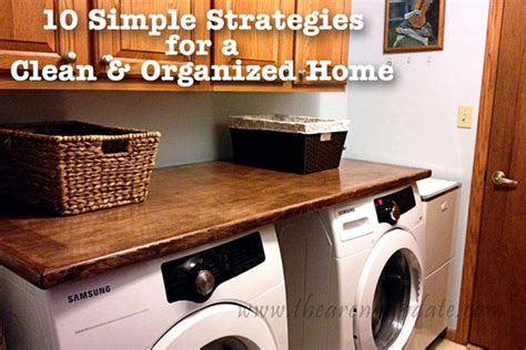 organized home 10 simple strategies for a clean and organized home huffpost