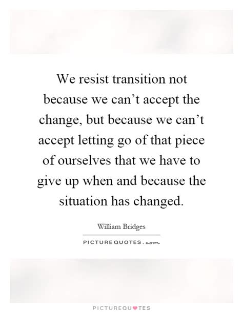 creative change why we resist it how we can embrace it books we resist transition not because we can t accept the