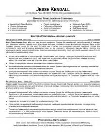 Leadership Resume Exles by Free Bank Team Leader Resume Exle